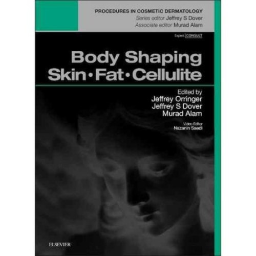 Body Shaping: Skin - Fat - Cellulite