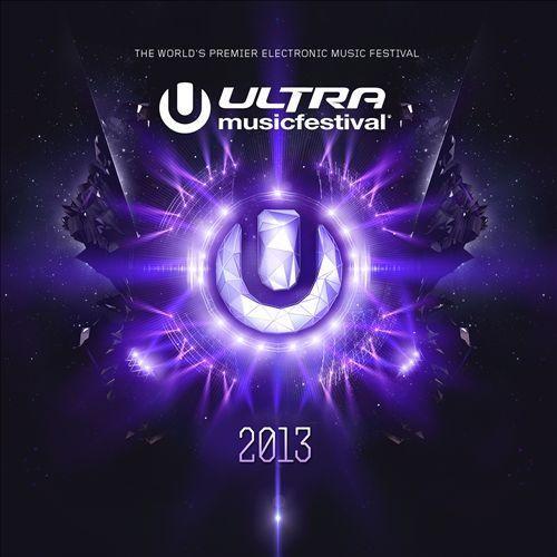 Ultra Music Festival 2013 CD (2013)