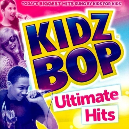 Kidz Bop Kids - Kidz Bop Ultimate Hits (CD)