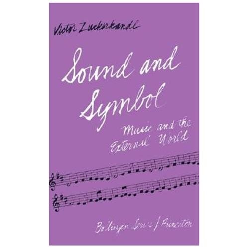 Sound and Symbol Music and the External World
