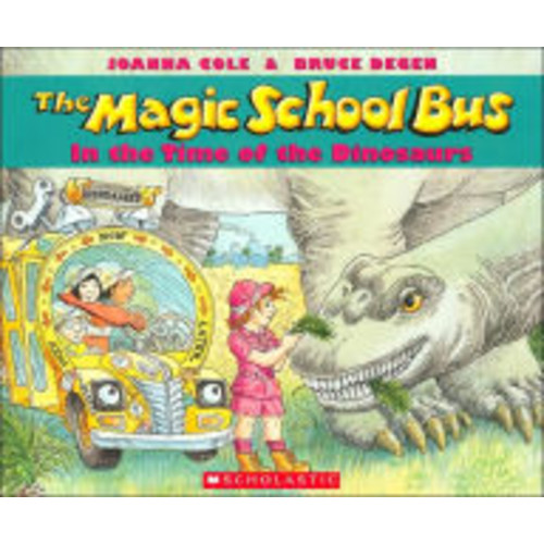 The Magic School Bus in the Time of the Dinosaurs (Magic School Bus Series)