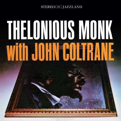 Thelonious Monk With John Coltrane Original Jazz Classics Remasters