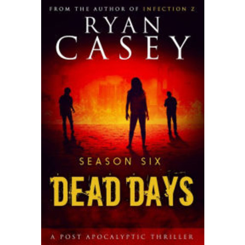 Dead Days: Season Six