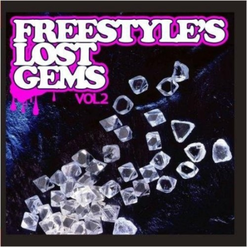 Freestyle's Lost Gems, Vol. 2 [CD]