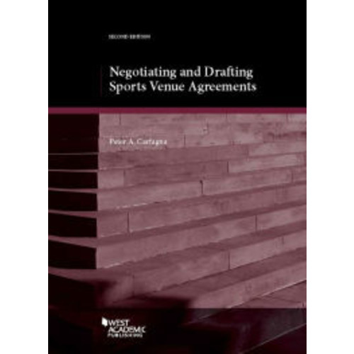 Negotiating and Drafting Sports Venue Agreements / Edition 2