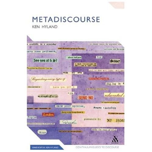 Metadiscourse: Exploring Interaction in Writing