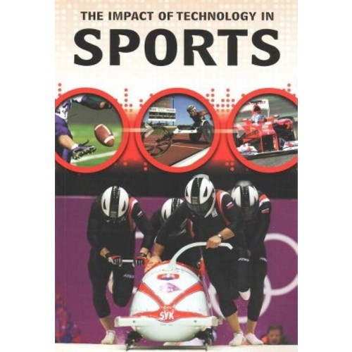 The Impact of Technology in Sports (Paperback)