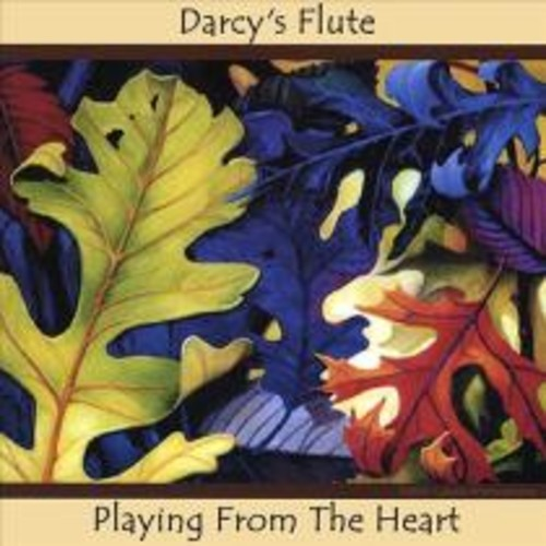 Darcy's Flute: Playing from the Heart [CD]