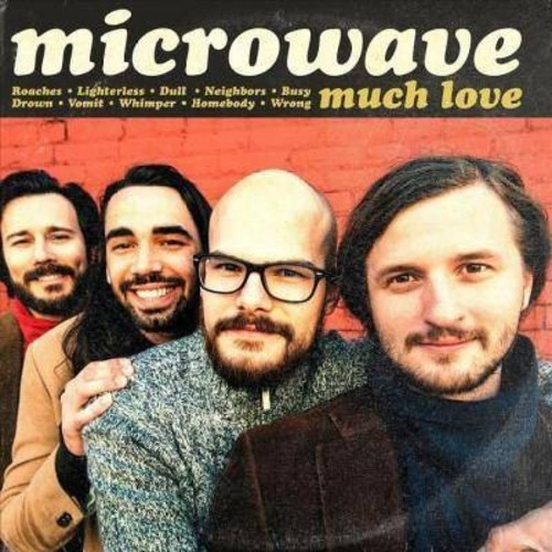 Much Love/Microwave Microwave