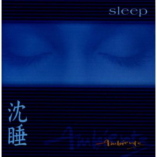 Ambiente: Sleep [CD]