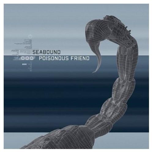 Seabound - Poisonous Friend