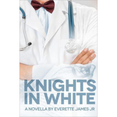 Knights in White: A Novella
