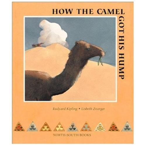 How the Camel Got His Hump Rudyard Kipling