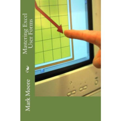 Mastering Excel: Forms