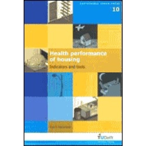 Health Performance of Housing: Indicators and Tools