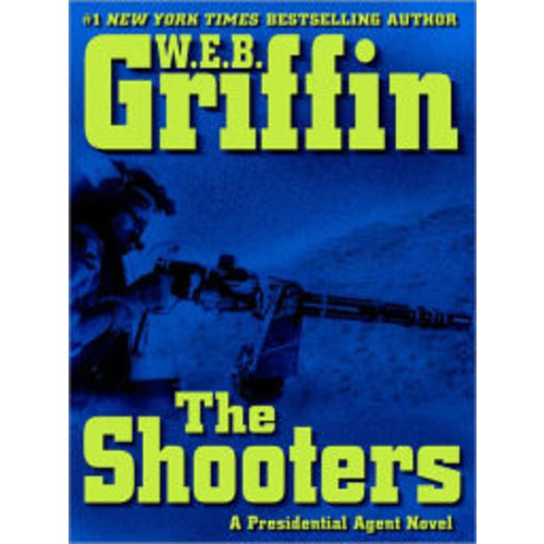 The Shooters (Presidential Agent Series #4)