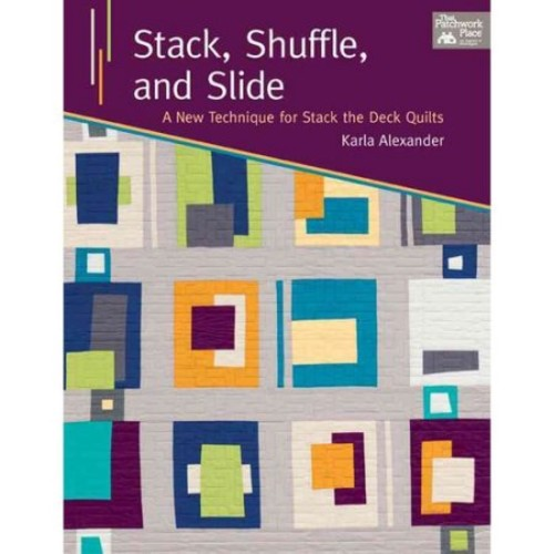 Stack, Shuffle, and Slide
