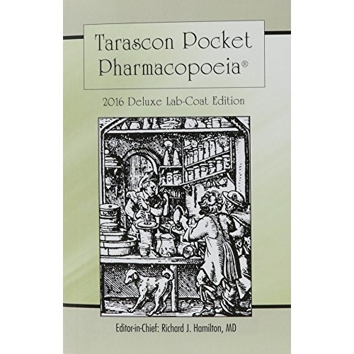 Tarascon Pocket Pharmacopoeia 2016 Deluxe Lab-Coat Edition