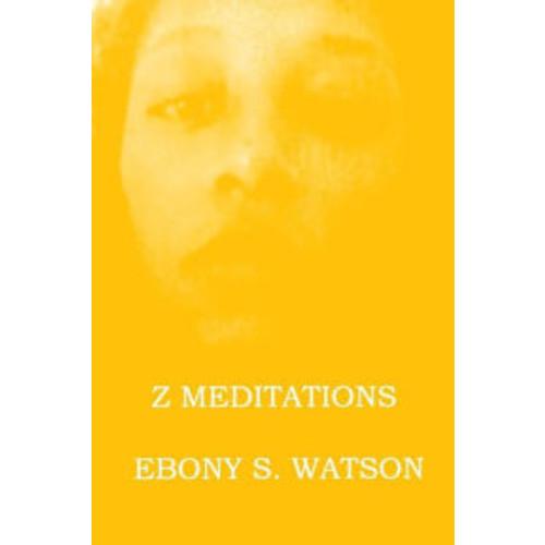 Z Meditations