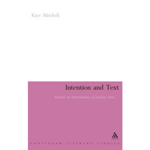 Intention And Text / Edition 1