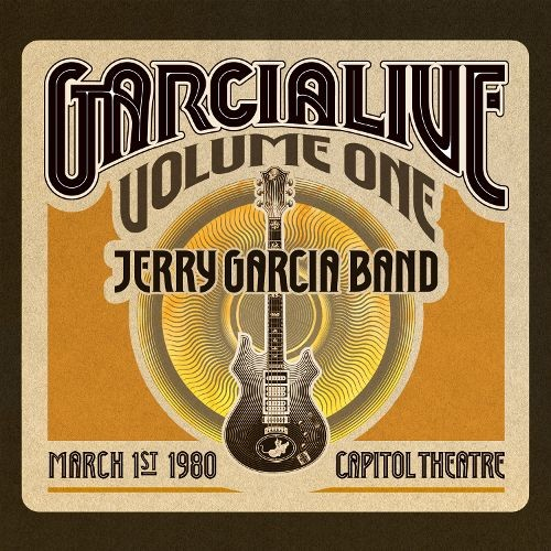 Garcialive, Vol. 1: Capitol Theatre 3/1/80 [CD]