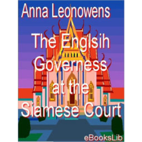 The Englsih Governess at the Siamese Court