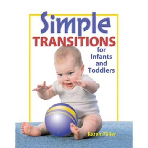 Gryphon House Simple Transitions Book For Infants and Toddlers