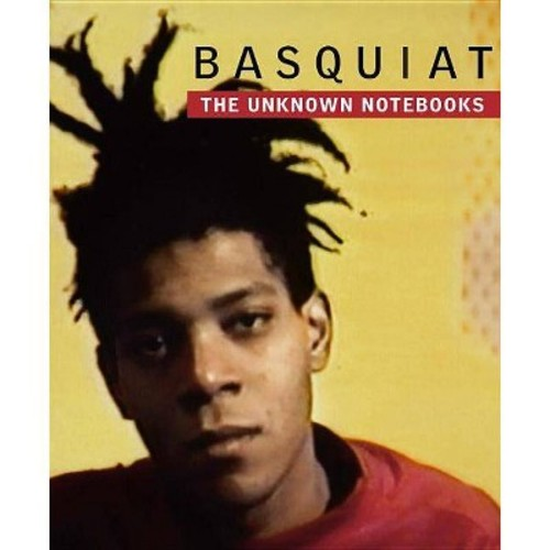 Basquiat: The Unknown Notebooks (Hardcover)