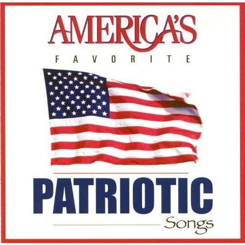 America's Favorite Patriotic Songs [CD]