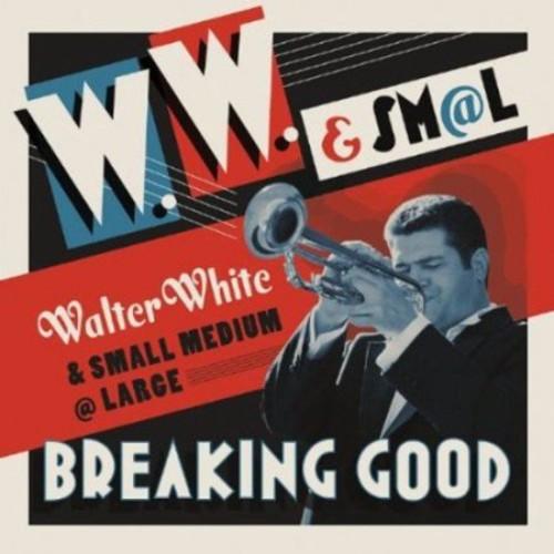 Breaking Good [CD]