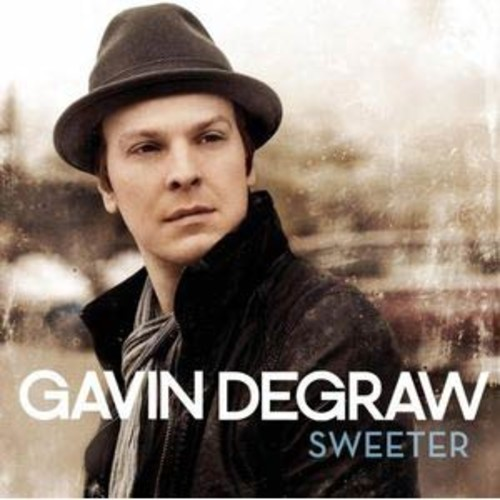 Sweeter Gavin DeGraw