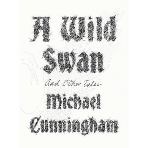 A Wild Swan And Other Tales (Hardcover)
