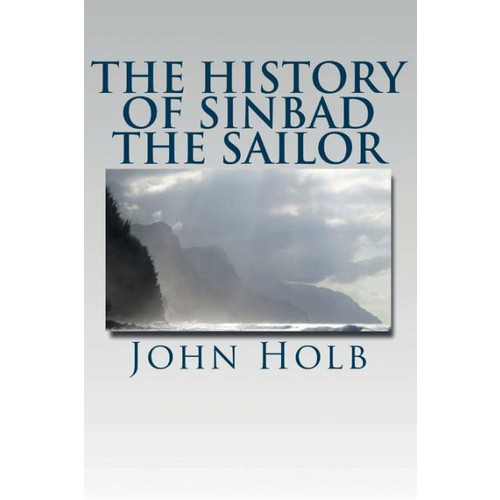 The History of Sinbad the Sailor (Illustrated Edition)