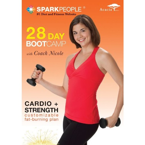 SPARK PEOPLE: 28-DAY BOOT CAMP
