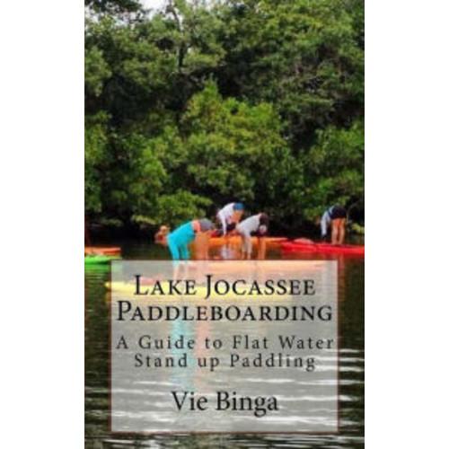 Lake Jocassee Paddleboarding: A Guide to Flat Water Stand up Paddling