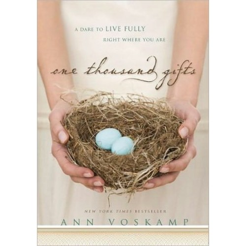 One Thousand Gifts (Hardcover) (Ann Voskamp)