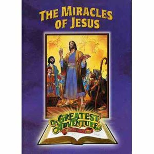 The Greatest Adventure Stories From the Bible: The Miracles of Jesus DD1