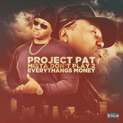 Mista Don't Play 2: Everythangs Money [CD] [PA]
