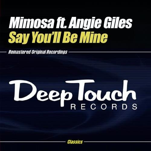 Say You'll Be Mine [CD]