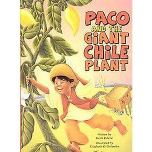 Paco and the Giant Chile Plant (Paperback)
