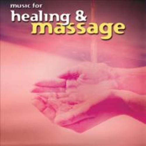 Music for Healing and Massage [CD]