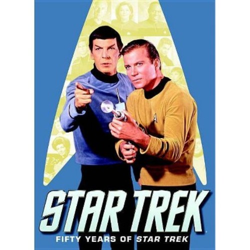 Star Trek: Fifty Years of Star Trek (Paperback)