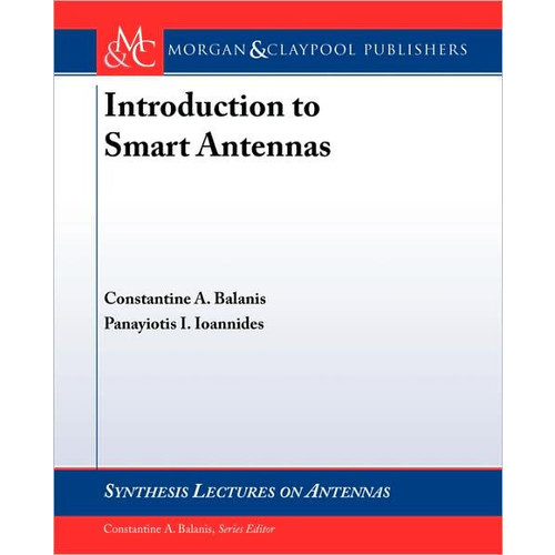 Introduction to Smart Antennas / Edition 1