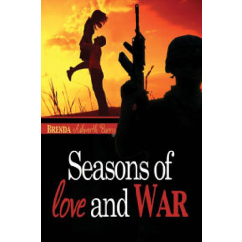 Seasons of Love and War