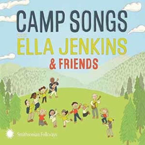 Ella Jenkins - Camp Songs With Ella Jenkins & Friends [Audio CD]