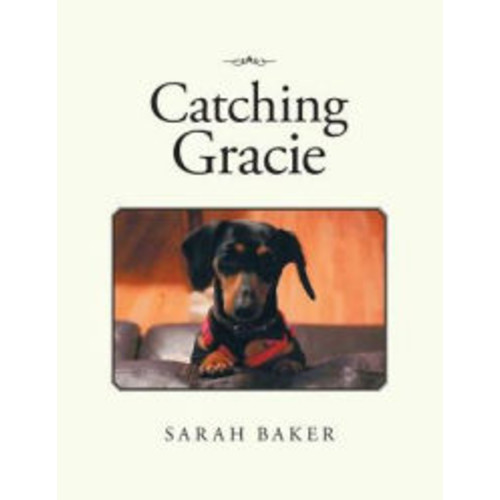 Catching Gracie