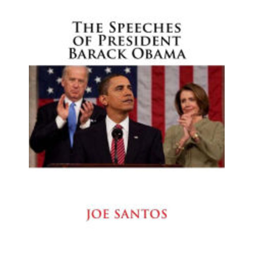 The Speeches of President Barack Obama