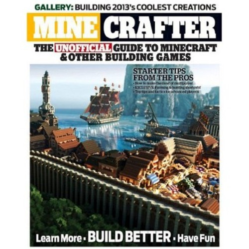 Minecrafter: The Unofficial Guide to Minecraft & Other Building Games (Paperback) by Triumph Books LLC