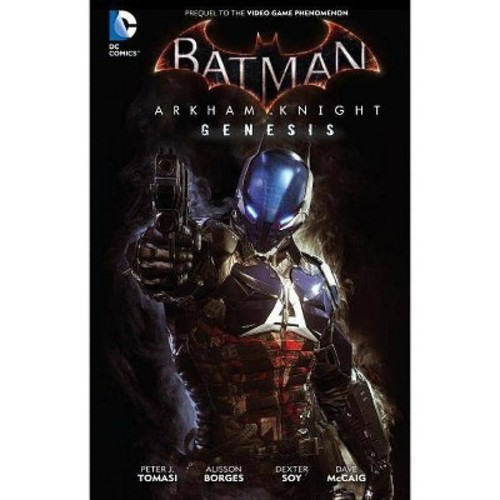 Batman Arkham Knight: Genesis (Hardcover)
