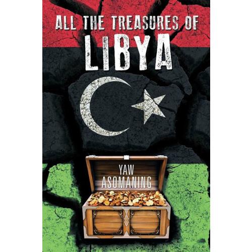 All The Treasures Of Libya